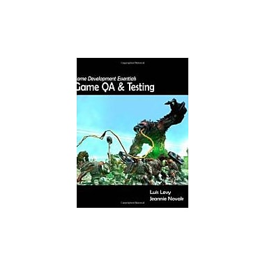 Game Development Essentials: Game QA & Testing, New Book (9781435439474)