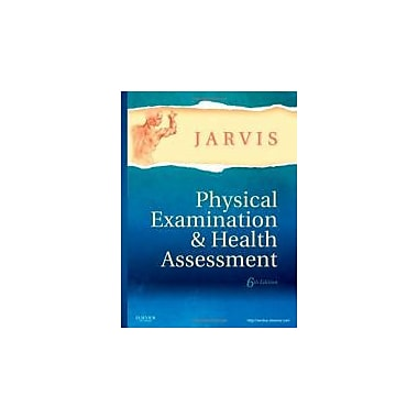 Physical Examination and Health Assessment, 6th Edition, New Book (9781437701517)