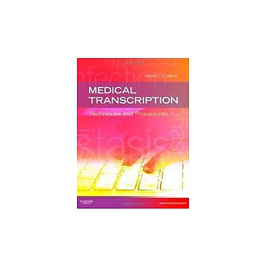 Medical Transcription: Techniques and Procedures, 7e, New Book (9781437704396)