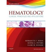 Hematology: Clinical Principles and Applications, 4e, Used Book (9781437706925)