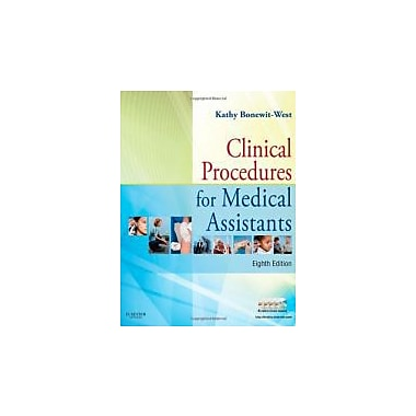 Clinical Procedures for Medical Assistants, 8e, Used Book (9781437708820)