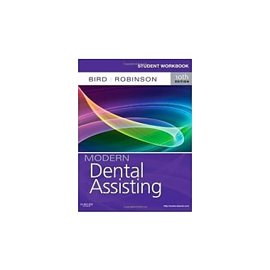 Student Workbook for Modern Dental Assisting, 10e, New Book (9781437727289)