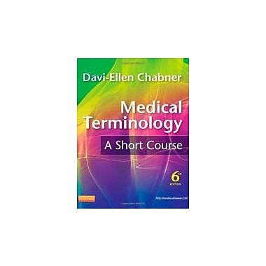 Medical Terminology: A Short Course, 6e, Used Book (9781437734409)