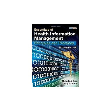 Essentials of Health Information Management: Principles and Practices, 2nd Edition, Used Book (9781439060186)
