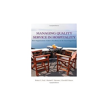 Managing Quality Service In Hospitality: How Organizations Achieve Excellence In The Guest Experience, Used Book (9781439060322)