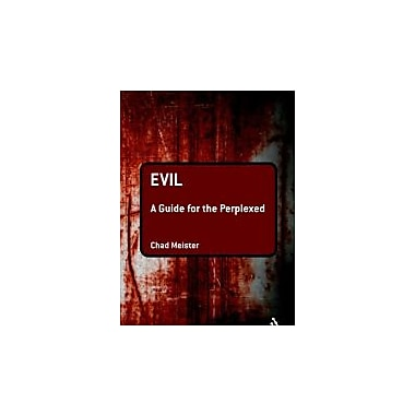 Evil: A Guide for the Perplexed (Guides for the Perplexed), New Book (9781441121714)