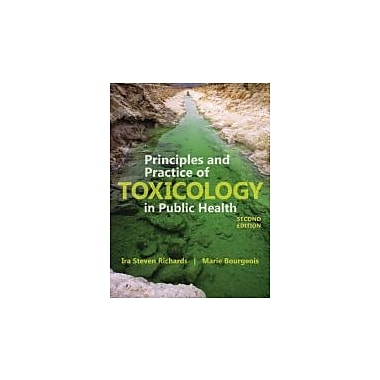 Principles And Practice Of Toxicology In Public Health, Used Book (9781449645267)