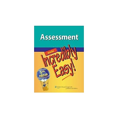 Assessment Made Incredibly Easy!, New Book (9781451147278)