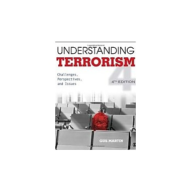 Understanding Terrorism: Challenges, Perspectives, and Issues, Used Book (9781452205823)