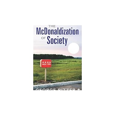 The McDonaldization of Society: 20th Anniversary Edition, Used Book (9781452226699)