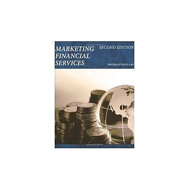 Marketing Financial Services: Second Edition, New Book (9781457507748)