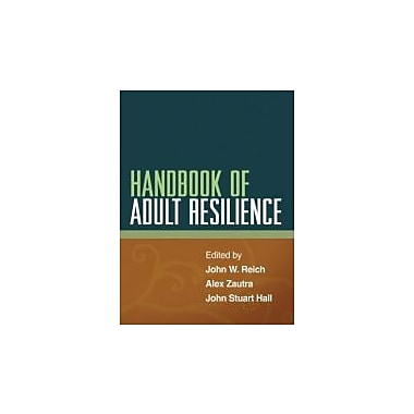Handbook of Adult Resilience, New Book (9781462506477)
