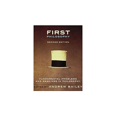 First Philosophy, second Edition: Fundamental Problems and Readings in Philosophy, New Book (9781551119717)