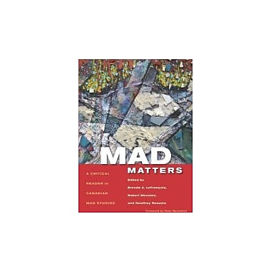 Mad Matters: A Critical Reader in Canadian Mad Studies, Used Book (9781551305349)