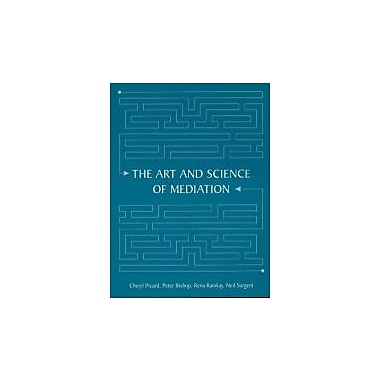 The Art and Science of Mediation, New Book (9781552391334)