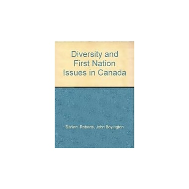 Diversity and First Nation Issues in Canada, New Book (9781552391945)