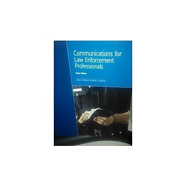 Communications for Law Enforcement Professionals, Used Book (9781552393888)