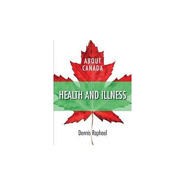 About Canada: Health & Illness (About Canada Series)