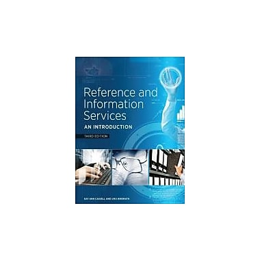 Reference and Information Services: An Introduction, Third Edition, New Book (9781555708597)