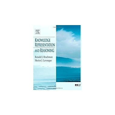 Knowledge Representation and Reasoning (The Morgan Kaufmann Series in Artificial Intelligence), Used Book (9781558609327)