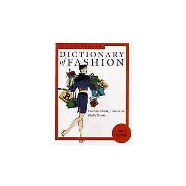 The Fairchild Dictionary of Fashion (3rd Edition), Used Book (9781563672354)