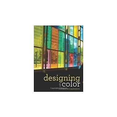 Designing with Color: Concepts and Applications, Used Book (9781563678592)