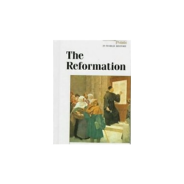 The Reformation (Turning Points in World History), Used Book (9781565109612)
