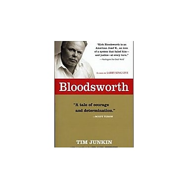 Bloodsworth: The True Story of One Man's Triumph over Injustice (Shannon Ravenel Books), New Book (9781565125148)