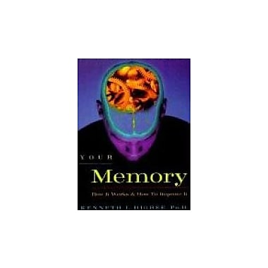Your Memory: How It Works and How to Improve It, New Book (9781569246290)