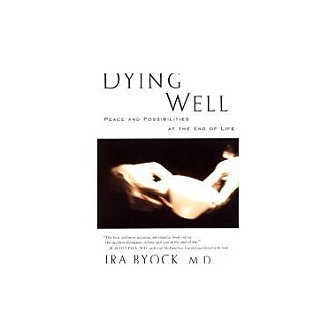 Dying Well, New Book (9781573226578)