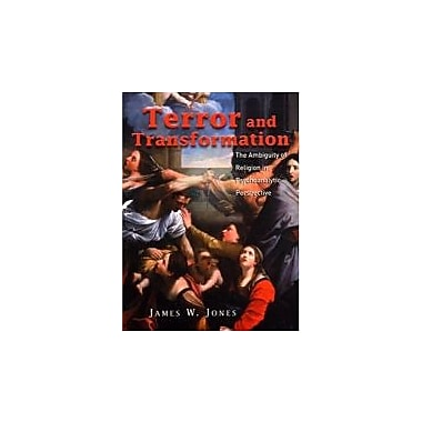 Terror and Transformation; The Ambiguity of Religion in Psychoanalytic Perspective, New Book (9781583911938)