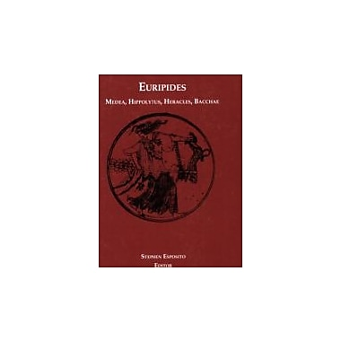 Euripides: Medea, Hippolytus, Heracles, Bacchae, Used Book (9781585100484)