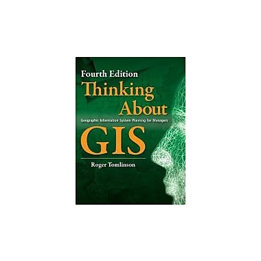 Thinking About GIS: Geographic Information System Planning for Managers, Used Book (9781589482739)