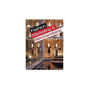 Fashion Marketing & Merchandising, New Book (9781590709184)