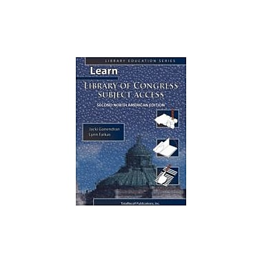 Learn Library of Congress Subject Access Second North American Edition (Library Education Series), Used Book (9781590958094)