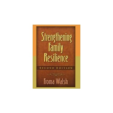Strengthening Family Resilience, Second Edition (Guilford Family Therapy Series), New Book (9781593851866)