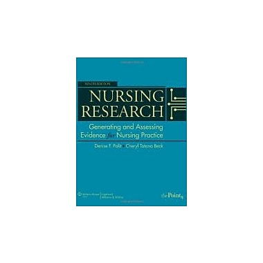 Nursing Research: Generating and Assessing Evidence for Nursing Practice, 9th Edition, New Book (9781605477084)