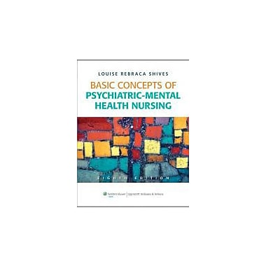 Basic Concepts of Psychiatric-Mental Health Nursing, New Book (9781605478876)