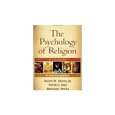 The Psychology of Religion, Fourth Edition: An Empirical Approach, New Book (9781606233030)