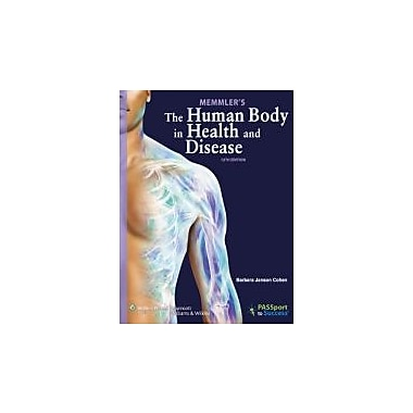 Memmler's The Human Body in Health and Disease, 12th Edition, New Book (9781609139056)