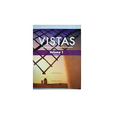 Vistas; Introduccion A La Lengua Espanola [4 E] (Vol. 1) (Lessons 1-6)