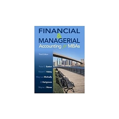 Financial and Managerial Accounting for MBA's, New Book (9781618530080)
