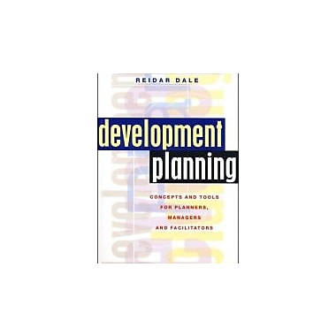 Development Planning: Concepts and Tools for Planners, Managers and Facilitators, Used Book (9781842774335)