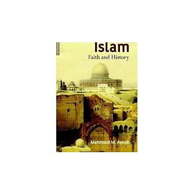 Islam: Faith and History, Used Book (9781851683505)