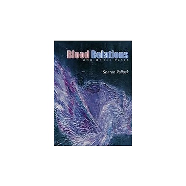 Blood Relations & Other Plays (Prairie Play), New Book (9781896300641)