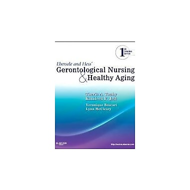 Ebersole and Hess' Gerontological Nursing and Healthy Aging, Canadian Edition, Used Book (9781926648231)