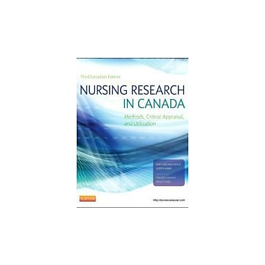 Nursing Research in Canada: Methods, Critical Appraisal, and Utilization, 3e