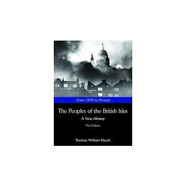 The Peoples of the British Isles: A New History, From 1870 to Present, New Book (9781933478241)