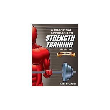 A Practical Approach To Strength Training, 4th Ed, Used Book (9781935628132)