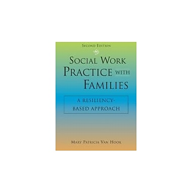 Social Work Practice with Families: A Resiliency-Based Approach, Used Book (9781935871309)